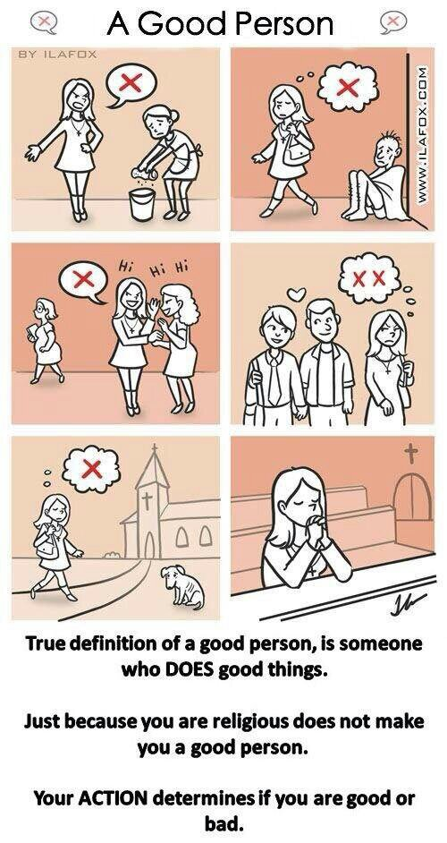 """Just because you are religious does not make you a good person"""